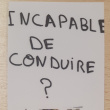 Incapable de conduire ?